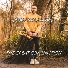 Adam Nolan Trio - 'The Great Conjunction' Bandcamp