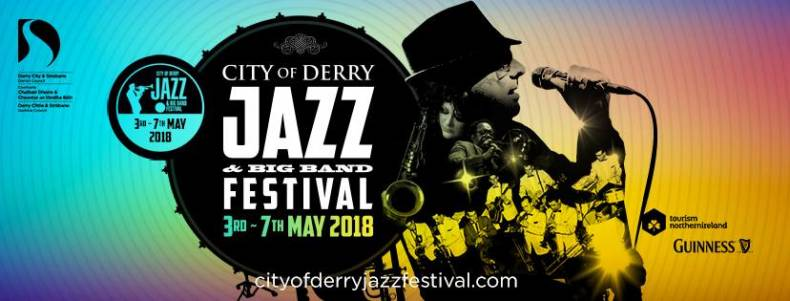 City of Derry Jazz and Big Band Festival 2018