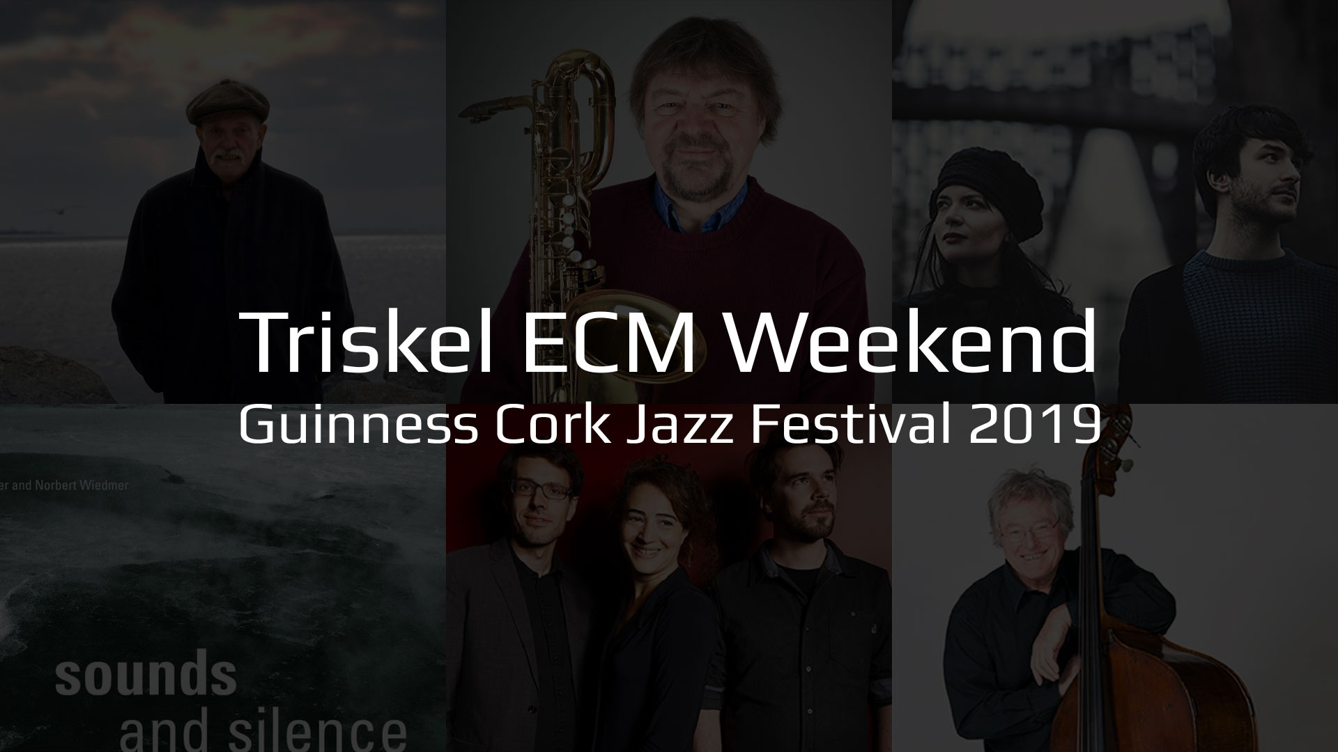 Triskel ECM Weekend at the Guinness Cork Jazz Festival 2019