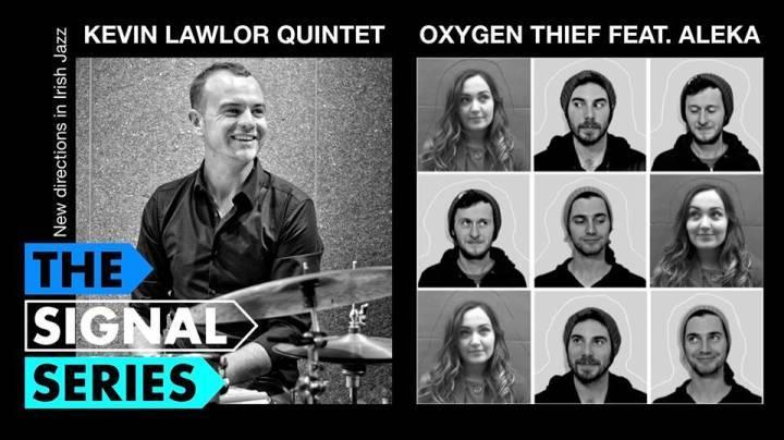 Signal Series - Oxygen Thief feat. Aleka   Kevin Lawlor Quintet