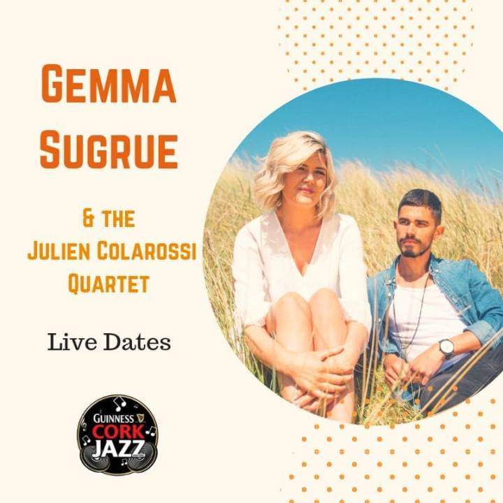 Gemma Sugrue & The Julien Colarossi Quartet