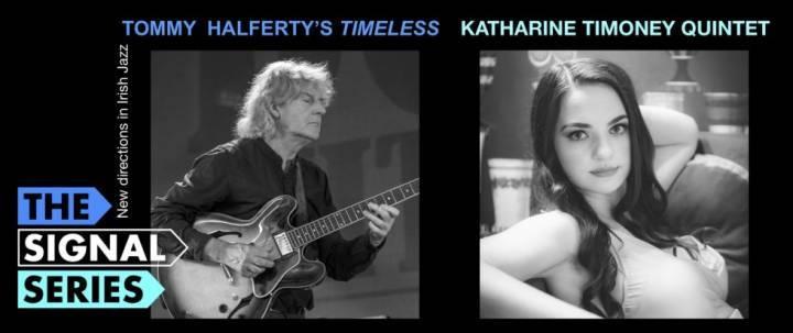 Signal Series - Northern Lights: Tommy Halferty | Katharine Timoney