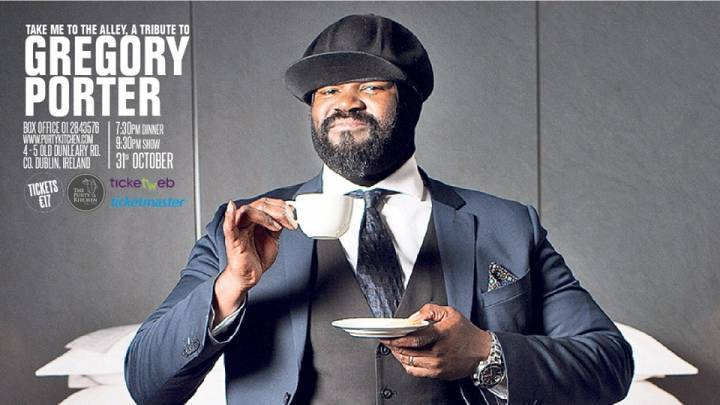 Take me to the alley - A night of Gregory Porter
