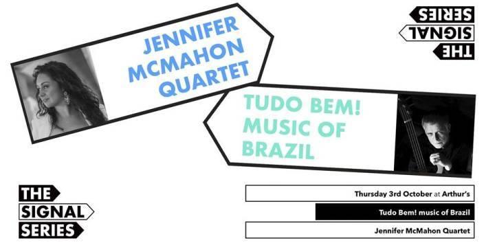 Signal Series October: Tudo Bem! | Jennifer McMahon Quartet