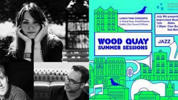 Wood Quay Summer Sessions - Aleka & Cian Boylan Quartet
