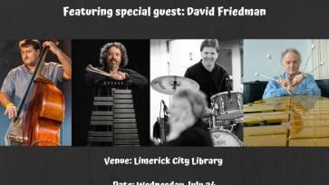 Limerick Jazz: The Modern Irish Quartet ft. David Friedman